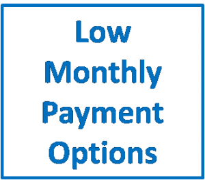 Low Month Payment Options